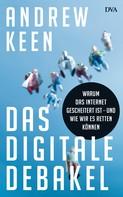 Andrew Keen: Das digitale Debakel ★★★★