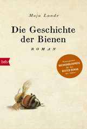 Die Geschichte der Bienen - Roman