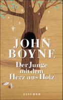 John Boyne: Der Junge mit dem Herz aus Holz ★★★★