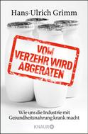 Hans-Ulrich Grimm: Vom Verzehr wird abgeraten ★★★★★