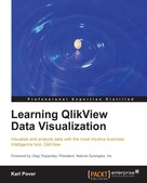 Karl Pover: Learning QlikView Data Visualization