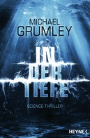 Michael Grumley: In der Tiefe ★★★★
