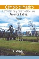 Sylvie Nail: Cambio climático: Lecciones de y para ciudades de América Latina