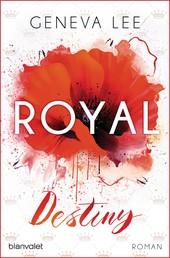Royal Destiny - Roman
