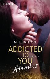 Atemlos - Addicted to You 1 - Roman