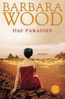 Barbara Wood: Das Paradies ★★★★★