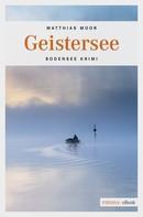Matthias Moor: Geistersee ★★★★