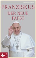 Simon Biallowons: Franziskus, der neue Papst ★★★★