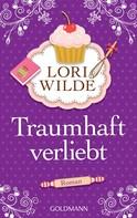 Lori Wilde: Traumhaft verliebt ★★★★