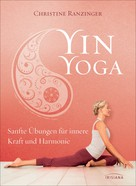 Christine Ranzinger: Yin Yoga ★★★★