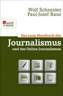 Wolf Schneider: Das neue Handbuch des Journalismus und des Online-Journalismus ★★★★