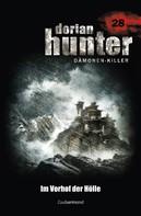 Ernst Vlcek: Dorian Hunter 28 - Im Vorhof der Hölle