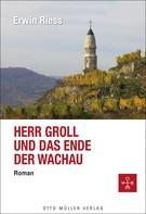 Erwin Riess: Herr Groll und das Ende der Wachau ★★