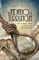 Agustín Tejada: El indiano de Turruncún