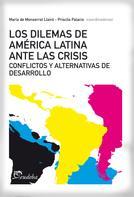 Montserrat Llairó: Los dilemas de América latina ante la crisis