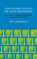 Silvia Adela Kohan: Cómo escribir con éxito en cada profesión