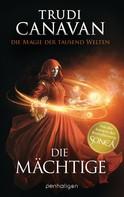 Trudi Canavan: Die Magie der tausend Welten - Die Mächtige ★★★★