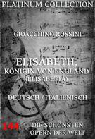 Gioacchino Rossini: Elisabeth, Königin von England
