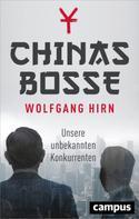 Wolfgang Hirn: Chinas Bosse ★★★★★
