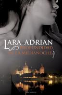 Lara Adrian: Profundidad de la medianoche
