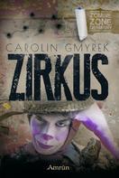 Carolin Gmyrek: Zombie Zone Germany: Zirkus ★★★★★