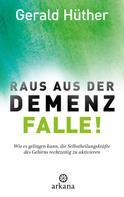 Gerald Hüther: Raus aus der Demenz-Falle! ★★★★