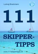 Ludwig Brackmann: 111 Skippertipps für den perfekten Segelurlaub. 2013 ★