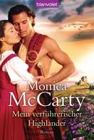 Monica McCarty: Mein verführerischer Highlander ★★★★★