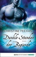 Christine Feehan: Dunkle Stunden der Begierde ★★★★★