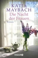 Katja Maybach: Die Nacht der Frauen ★★★★★