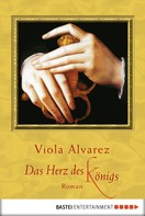 Viola Alvarez: Das Herz des Königs ★★★★★