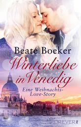 Winterliebe in Venedig - Eine Weihnachts-Love-Story