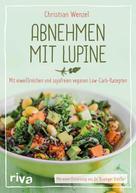 Christian Wenzel: Abnehmen mit Lupine ★★★