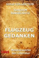 Joachim Ringelnatz: Flugzeuggedanken