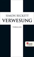 Simon Beckett: Verwesung ★★★★