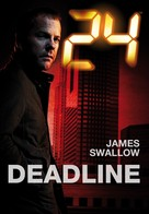 James Swallow: 24: Deadline ★★★★
