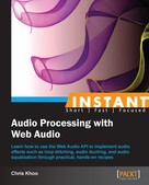 Chris Khoo: Instant Audio Processing with Web Audio