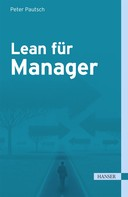 Peter Pautsch: Lean für Manager