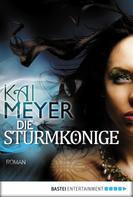 Kai Meyer: Die Sturmkönige - Dschinnland ★★★★