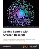 Stefan Bauer: Getting Started With Amazon Redshift