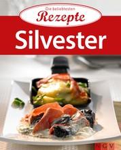 Silvester - Die beliebtesten Rezepte