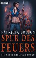 Patricia Briggs: Spur des Feuers ★★★★★