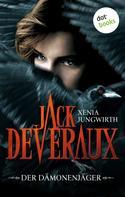 Xenia Jungwirth: Jack Deveraux - Die komplette Serie in einem Band ★★★★