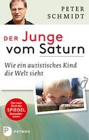 Peter Schmidt: Der Junge vom Saturn ★★★★