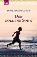 Shilpi Somaya Gowda: Der goldene Sohn ★★★★