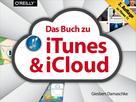 Giesbert Damaschke: Das Buch zu iTunes & iCloud