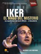 Antonio Luis Moyano Jimenez: Iker. El mago del misterio