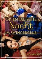 Eva Arados: Orientalische Nacht im Swingerclub ★★★★