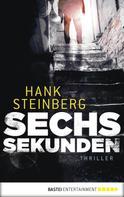 Hank Steinberg: Sechs Sekunden ★★★★