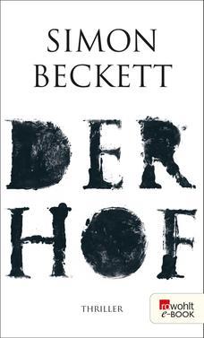 Simon Beckett: Der Hof ★★★★